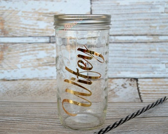 Wifey Mason jar tumbler, Mason jar tumbler, Wifey to go cup, Coffee to go cup, Mason jar with straw