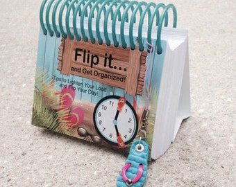 Flip it...and Get Organized - Tips to Lighten Your Load & Flip Your Day Perpetual Calendar