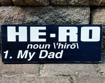 Hero, My Dad, Definition, Father's Day Gift, Hand Painted, Wood Sign
