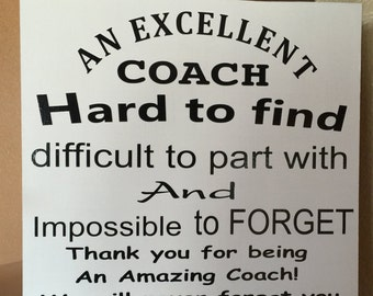 An Excellent Coach A beautiful wood sign 12 x 12 A wonderful gift for a coach at the end of the season!! Or Team Mom