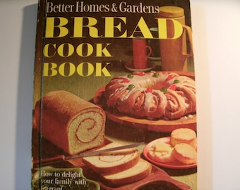 Better Homes and Gardens Bread Cookbook, Vintage 1960s, Mid Century, 1965