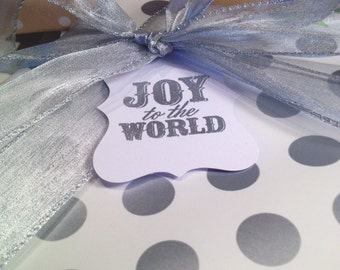 Joy to the World Christmas Gift Tags/Wine Tags - Silver and White - Set of 6