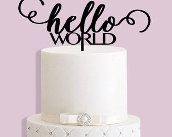Hello World New Baby Cake Topper