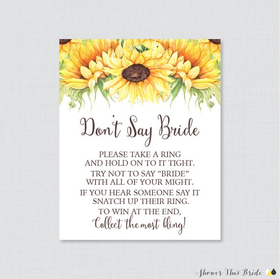 Sunflower Don T Say Bride Printable Sign Yellow