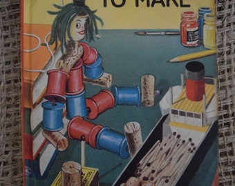 Toys and Games to Make. A Vintage Children's Ladybird Book. 1st Edition