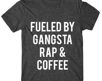 SOFT! Fueled By Gangsta Rap And Coffee, Womens Graphic Tee, Womens Graphic Tshirt