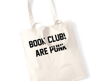 Book clubs are punk tote bag funny geek nerd dork slogan read reading library hipster instagram tumblr fantasy grunge fiction 1751