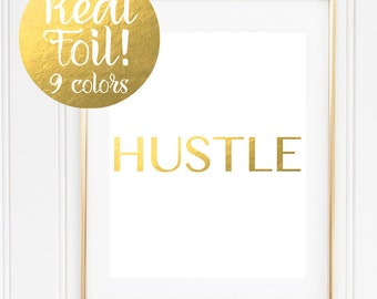 Cubicle Decor / Hustle Gold Foil Print / Gold Office Decoration / Gold Foil Home Decor / Motivational Print / Inspirational Wall Art / Gift