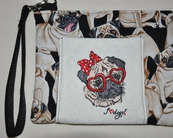 New!  Pug Fabric Quilted Embroidered Dog Wristlet - Coin Purse - Pug Purse
