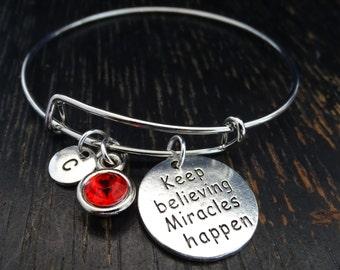 Keep Believing Miracles Happen Bangle Bracelet, Adjustable Expandable Bangle Bracelet, Miracles Happen Bracelet, Miracle Bracelet, Miracle