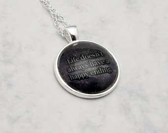 """Mary Margaret """"Life doesn't"""" quote Once upon a time TV-Series Necklace Pendant fashion jewelry Fanart Fandom Snowwhite Happy Ending round"""