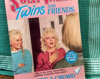 Sweet Valley Twins and Friends Vintage Paperback Book Three's a Crowd