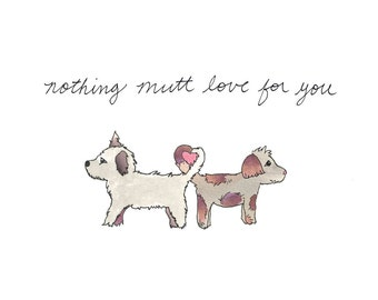 Nothing Mutt Love Card