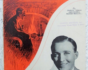 Vintage Bing Crosby Sheet Music 1933, Throw Another Log on the Fire, Leo Feist Music