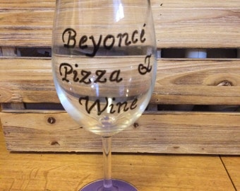 Beyonce Pizza & Wine Hand painted wine glass