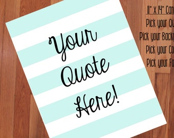 "Custom Quote Canvas/ 11"" x 14"""
