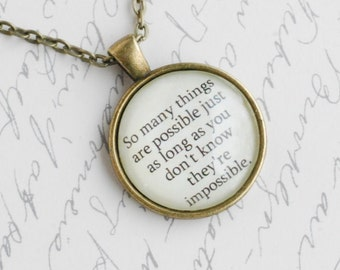 """Norman Juster quote, The Phantom Tollbooth """"So many things are possible....."""" pendant necklace jewelry"""