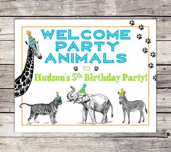 Party Animal Welcome Sign Zoo Party Decor Sign By
