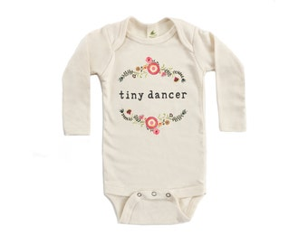 "Organic ""Tiny Dancer"" Unbleached Long Sleeve Snappie / Bodysuit"