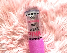 On Wednesdays We Wear Pink Glitter Dipped Tumbler