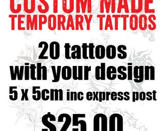 Custom Made Temporary Tattoos