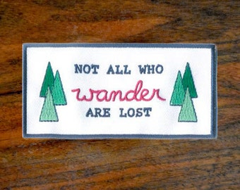 Not all Who Wander are Lost Patch - Tolkien Iron on Badge PRE-SALE DISCOUNT