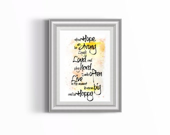 Have Hope, Be Strong, Laugh Loud and play hard smile often, live in the moment, dream big and be happy quote on watercolor PDF,