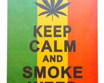Keep Calm and Smoke Weed Wall Decor/ Typography Print Poster/ Slogan Art Print/ Housewarming Gift Idea
