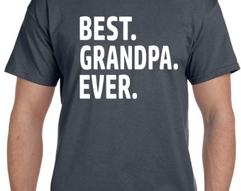Grandpa Gift, Fathers Day Gift, Grandpa Shirt, Best Grandpa Ever tshirt Grandfather Gift Mens Grandpa shirt Baby Announcement Grandparent