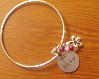 Be Bold hand~stamped bracelet