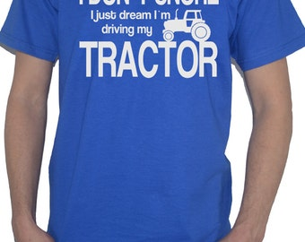 Tractor T-Shirt - I Dont Snore, I Just Dream Driving My... Farmer Farming tshirt