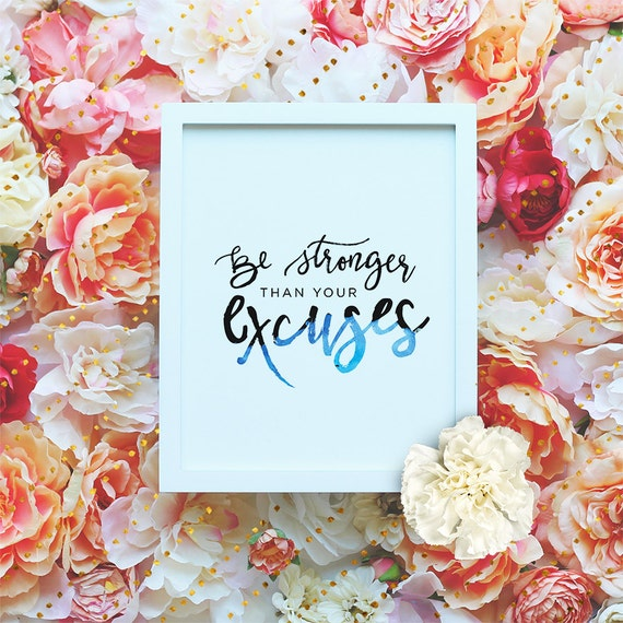 Be Stronger than your Excuses - Motivational Workout Printable Art, Watercolor Typography, Exercise Poster, Gym Print, Exercise Quote