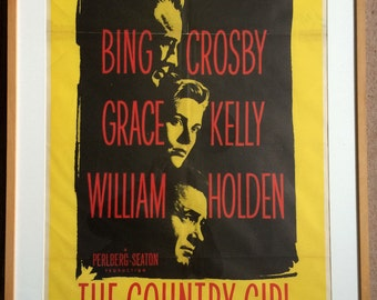 The Country Girl 1954 Original Vintage US One Sheet Movie Poster Starring Bing Crosby, Grace Kelly & William Holden