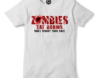 Zombies Eat Brains Your Safe Funny Apocalypse Gaming Tshirt Dead Walkers 220