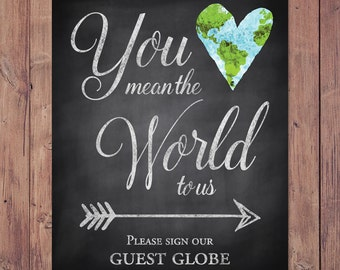 Rustic wedding guest book sign - You mean the world to us please sign our guest globe - PRINTABLE 8x10 - 5x7
