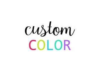 Custom color ADD ON- Metal Art - Home Decor - Custom Metal Sign - Customize your color