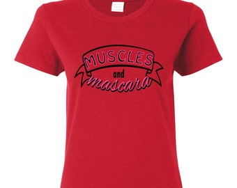Muscles and Mascara WOMAN'S T-SHIRT