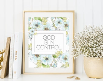 God is in Control Print, INSTANT DOWNLOAD, Religious Wall Art, Christian Printable, Religious, Nursery Print,  Gift, Religious Quote,