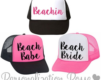 Beachin, Beach Babe, and Beach Bride Custom Trucker Hats