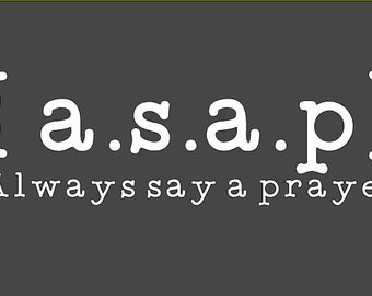 Always say a prayer decal