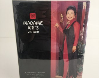 Madame Wu's Garden: A Pictorial History Of A Celebrated Landmark