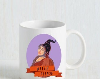 Hocus Pocus Mug- Witch Please, Mary Sanderson