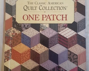 Quilting Book - The Classic American Quilt Collection: One Patch