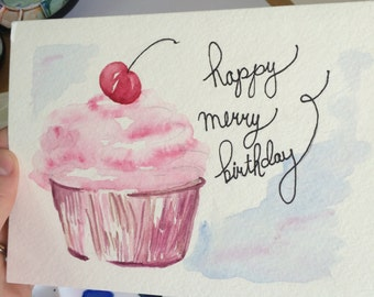 Hand-Painted Watercolor Cupcake Card ~ Happy Merry Birthday!