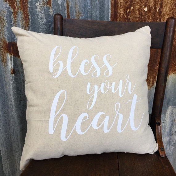 Bless Your Heart pillow