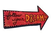 Follow Your Dreams wall a...