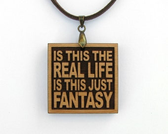 QUEEN - Is This The Real Life Is This Just Fantasy - Song Lyric Jewelry Pendant and Necklace - Custom Lyrics Available