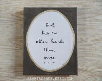 God Has No Other Hands Than Ours Quote Brown Gold Oval (8x10 Canvas)
