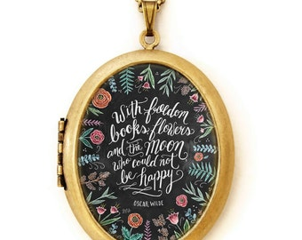 Art Locket - Chalkboard Art Locket Necklace - Inspirational Quote Jewelry - With Freedom, Books, Flowers, and the Moon - Oscar Wilde Quote