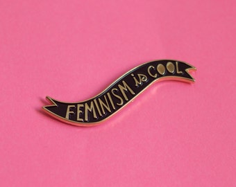 Feminism is Cool Enamel Pin